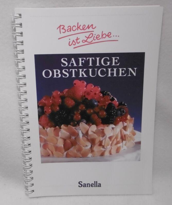 ++ Sanella saftige Obstkuchen - Backen ist Liebe..... ++