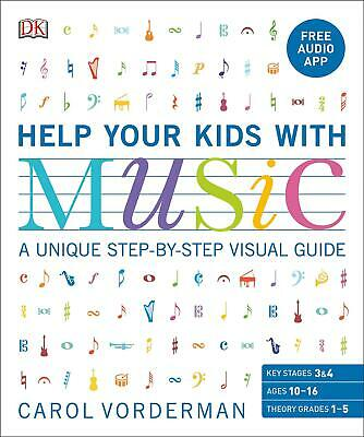 Help Your Kids With Music: A unique step-by-step visual guide by Carol