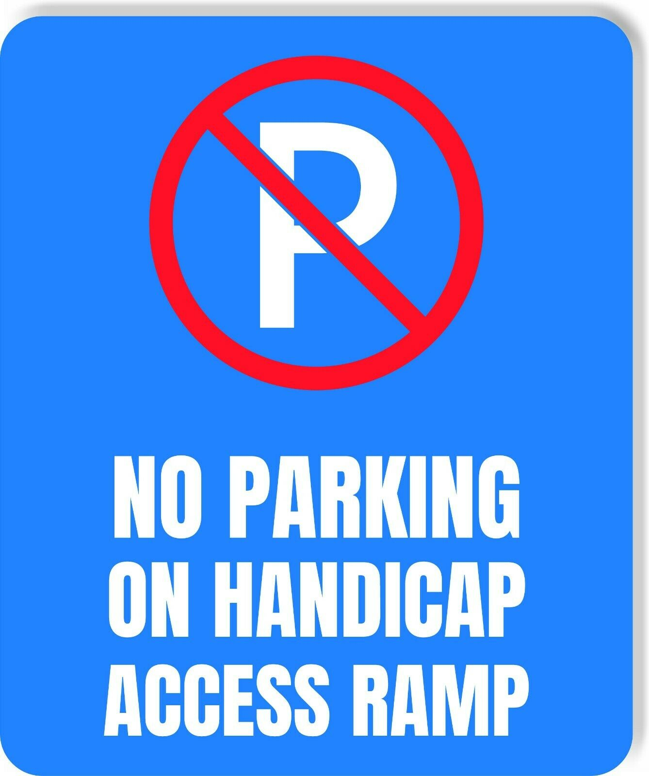 Handicap no Parking on access ramp Accessible metal outdoor