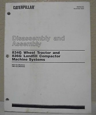 Caterpillar 834g Wheel Tractor Machine Systems Disassembly Assembly Manual