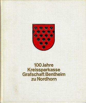 100 Jahre Kreissparkasse Grafschaft Bentheim zu Nordhorn