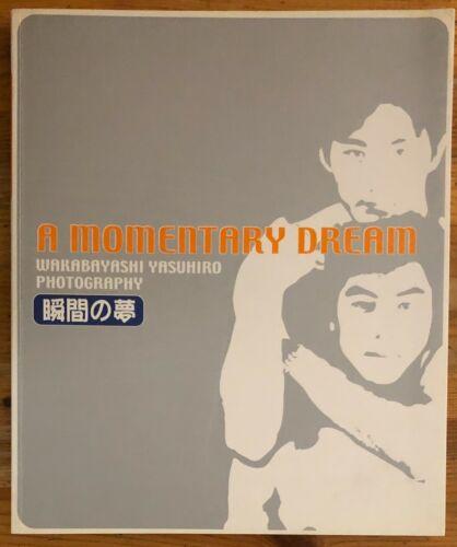 A Momentary Dream Wakabayashi Yasuhiro Photography