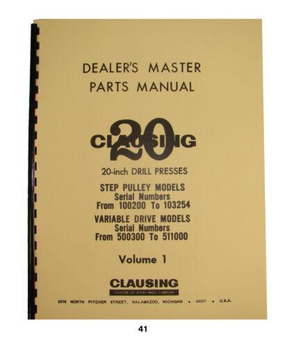 """Clausing 20"""" Drill Press 22S & 22V Series Parts Manual  *41"""