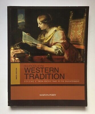 Sources of the Western Tradition: Volume 1 by Marvin Perry [9th (Marvin Perry Sources Of The Western Tradition)