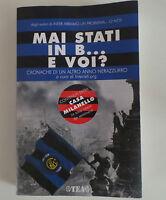 Libro Inter Mai Stati In B E Voi? - inter - ebay.it