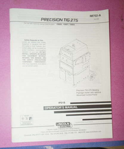 Lincoln Precision TIG275 IP215 Welder Operator Manual