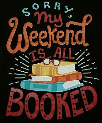 My Weekend Is Booked  Book Reader Womens Small Shirt Teefury