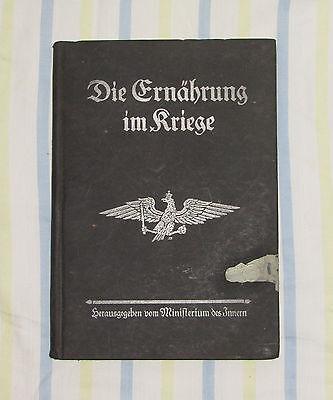 altes Buch Die Ernährung im Kriege 1. WK  Berlin 1915