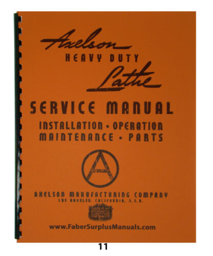 """Axelson 32"""" Engine Lathe Operation, Service, & Parts Manual *11"""