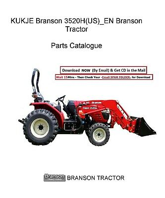 Branson Tractor 3520h Operator Lubrication Maint Manual Service Parts Manual