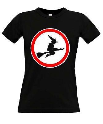 kein weg für Hexen Fun Frauen T - Shirt Fun Shirt Lustig Hallooween Kostüm