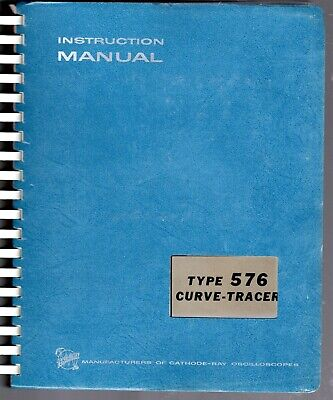 Instruction Manual For The Tektronix 576 Curve Tracer
