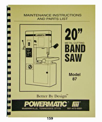 "Powermatic 20"" Band Saw Maintenance, Instructions, & Parts List Model 87  *159"