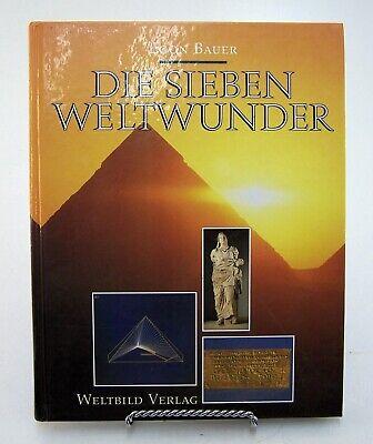 Buch Egon Bauer - Die Sieben Weltwunder - 1993 Weltbild Verlag GmbH