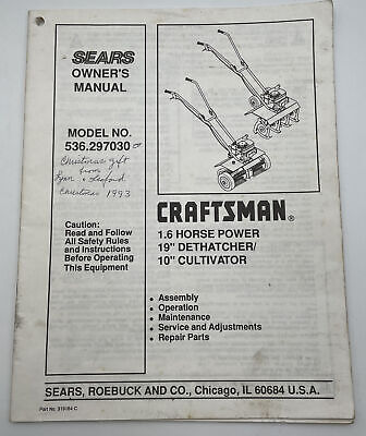 """Sears Craftsman 10"""" Cultivator 19"""" Dethatcher Owners Manual Instruction Book1282"""