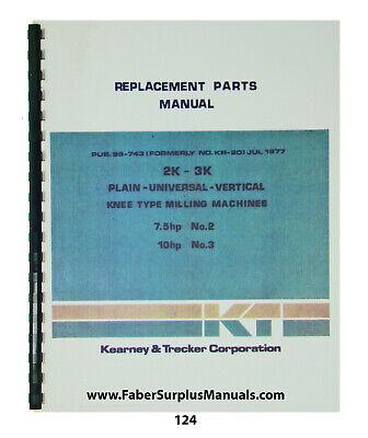 Kearney Trecker Replacement Parts Manual For Mod 2k-3k Milling Machine 124