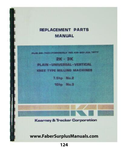 Kearney & Trecker Replacement Parts Manual for Mod 2K-3K  Milling Machine *124