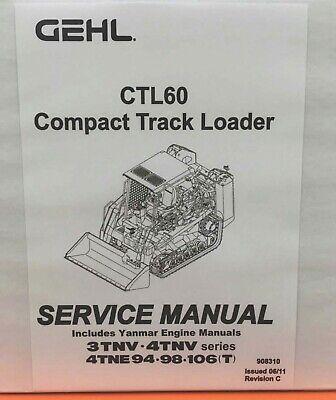 Gehl Ctl60 Track Loader Workshop Manual Pn 908310
