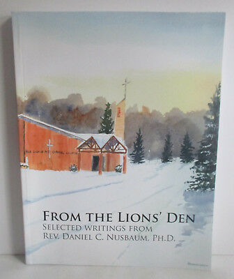 From The Lions Den - Book (Selected Writings From Rev. Daniel C. Nusbaum