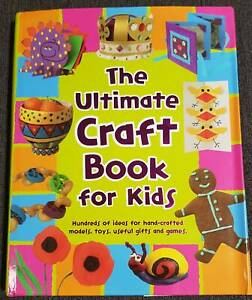 The Ultimate Craft Book for Kids Sandstone Point Caboolture Area Preview
