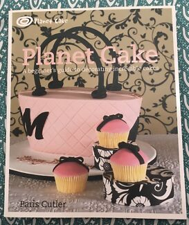 Planet Cake-A Beginner's Guide to Decorating Incredible Cakes