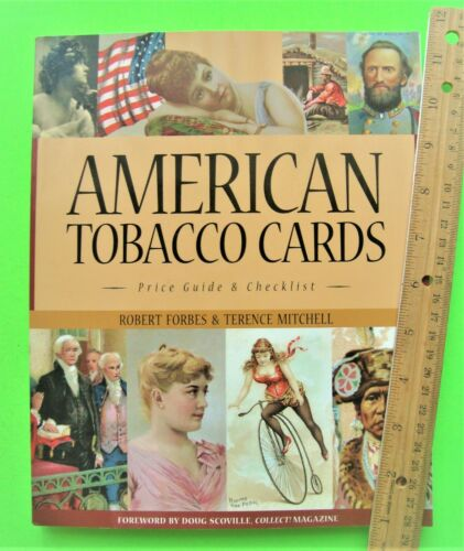 AMERICAN TOBACCO CARDS PRICE GUIDE & CHECKLIST 1880 - 1920 Forbes 468-pgs XLNT++
