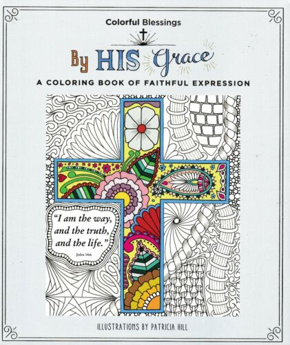 By His Grace A Coloring Book | Colorful Blessings (Orig. Price $9.99) NEW!