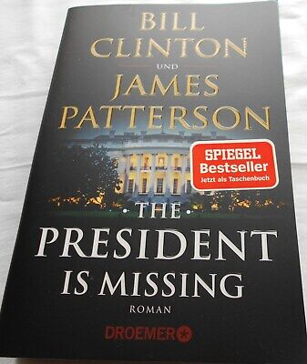 Bill Clinton und James Patterson - The President is missing online kaufen