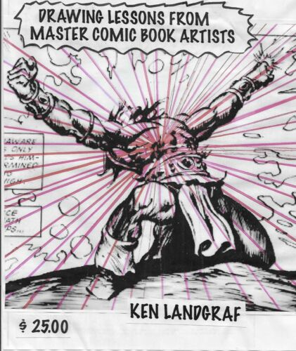 KEN LANDGRAF - NEW DRAWING BOOK: DRAWING LESSONS FROM MASTER COMIC BOOK ARTISTS