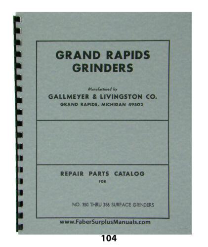 Grand Rapids Surface Grinder Repair Parts Manual for Models 350 thru 386  #104