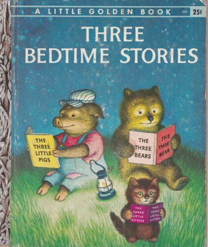 LITTLE GOLDEN BOOK THREE BEDTIME STORIES #309 1958 EDITION A  CLEAN BOOK