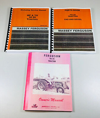 Set Massey Ferguson To-35 Gas Tractor Service Operator Parts Manual Repair Shop
