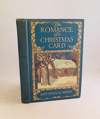 The Romance of a Christmas Card-Kate Douglas Wiggin-TRUE First/1st Edition-RARE! ()