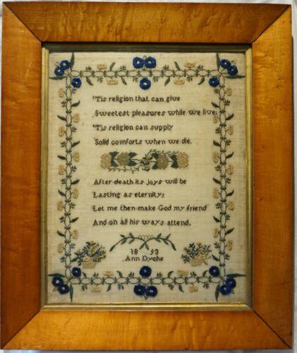 "MID 19TH CENTURY ""TIS RELIGION"" VERSE & MOTIF SAMPLER BY ANN DYCHE - 1853"