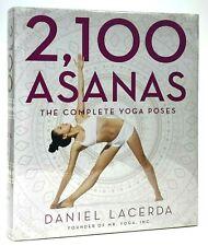 2100 asanas the complete yoga posesdaniel lacerda