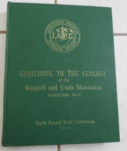 vtg hb 1959 WASATCH & UINTA MOUNTAINS UTAH geology w/maps