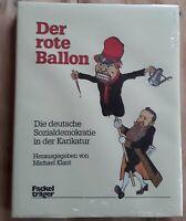 Der rote Ballon - Die deutsche Sozialdemokratie in der Karikatur Nordrhein-Westfalen - Kamp-Lintfort Vorschau