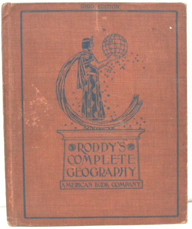 Roddy's Complete Geography 1902 Ohio Edition w/ Color Maps & World Facts