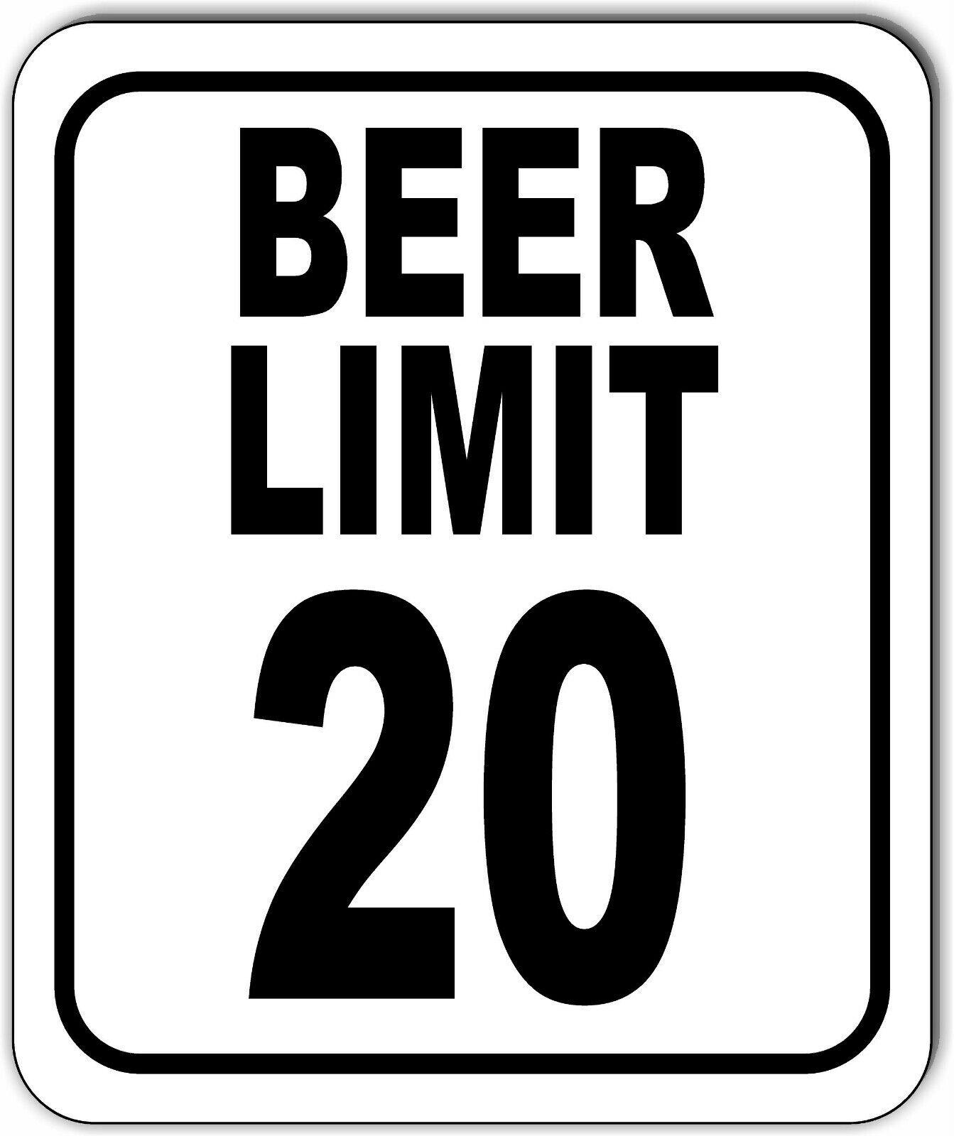 BEER LIMIT 20 FUNNY BAR MAN CAVE GARAGE Metal Aluminum Composite Sign - $9.99