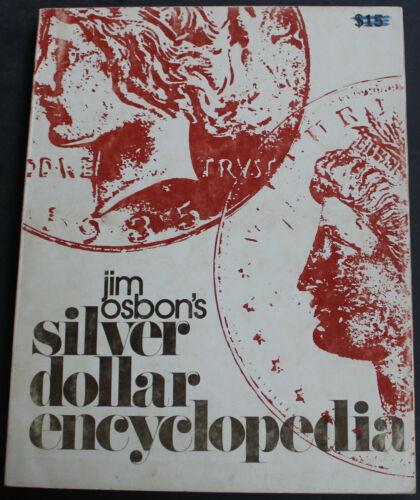 Vintage Silver Dollar Encyclopedia 1976 Scarce Numismatic Reference Work