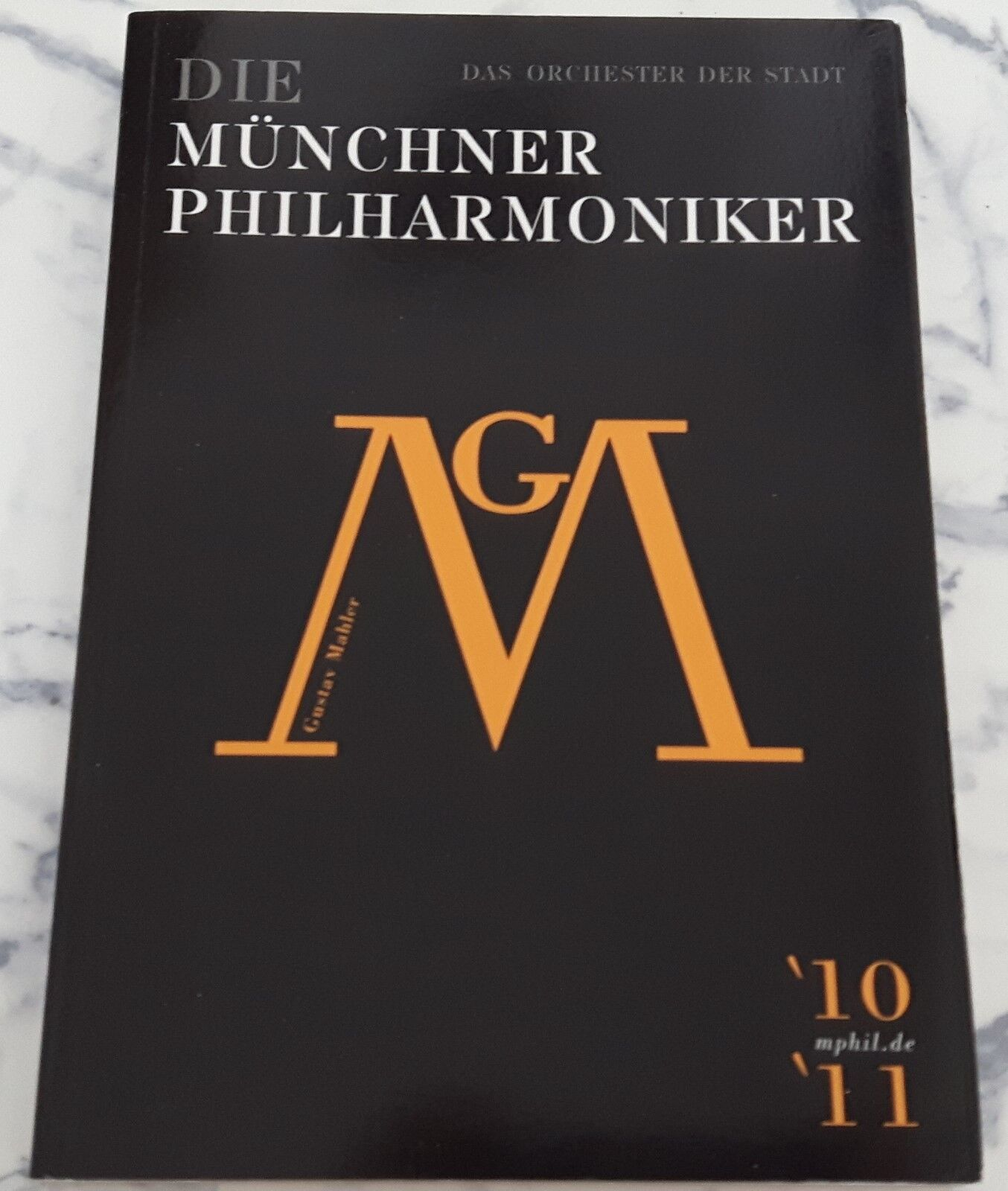 Die  Münchner Philharmoniker - Das Orchester der Stadt * Programmheft 2010-2011