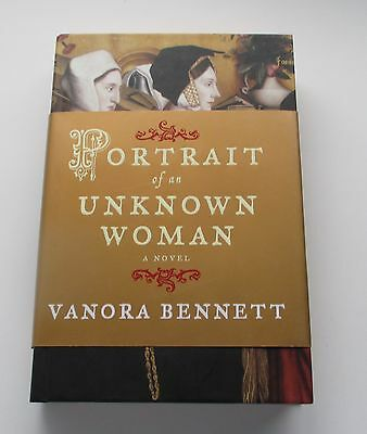 Portrait of an Unknown Woman by Vanora Bennett 2007 Hardcover 1st Edition on Rummage