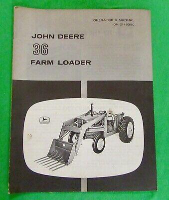 John Deere 36 Farm Loader Operators Manual Om-c14638c Original