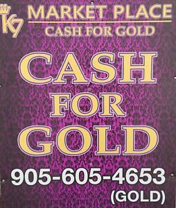 WE BUY EVERYTHING CASH FOR GOLD K7 MARKET PLACE
