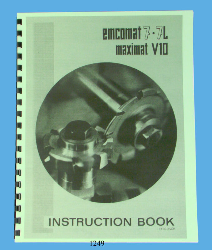 Emco Emcomat 7 & 7L & Maximat V10 Lathe Instruction Manual *1249