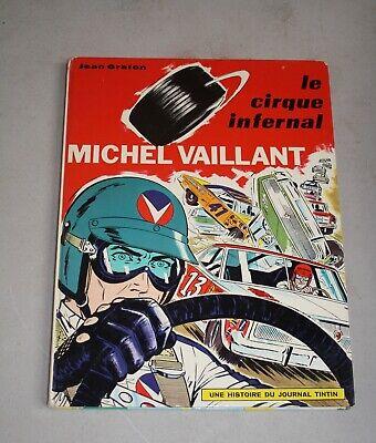BD : Michel vaillant : Le cirque infernal . Jean Graton . Lombard 1971.
