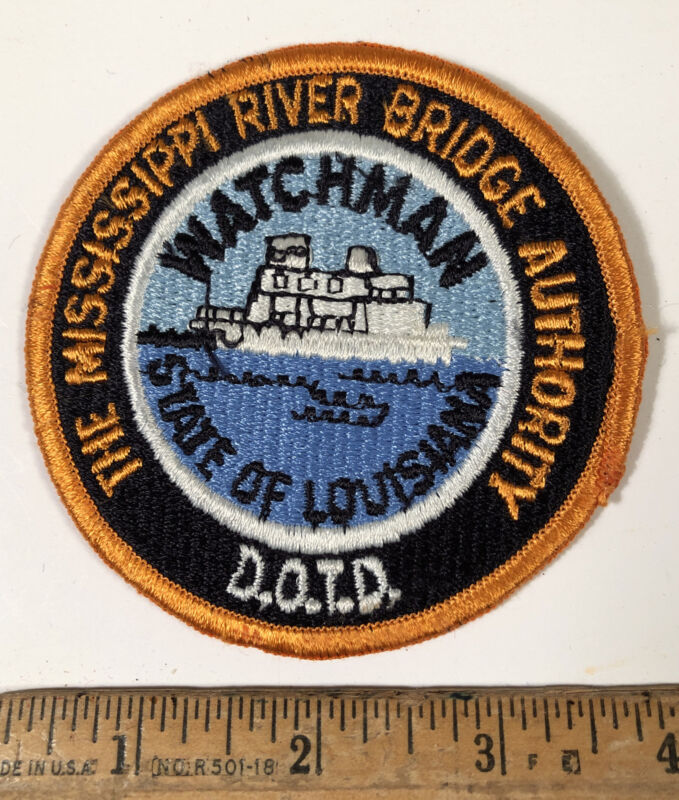 Vintage Louisiana Mississippi River Bridge Authority Watchman Patch Police DOTD