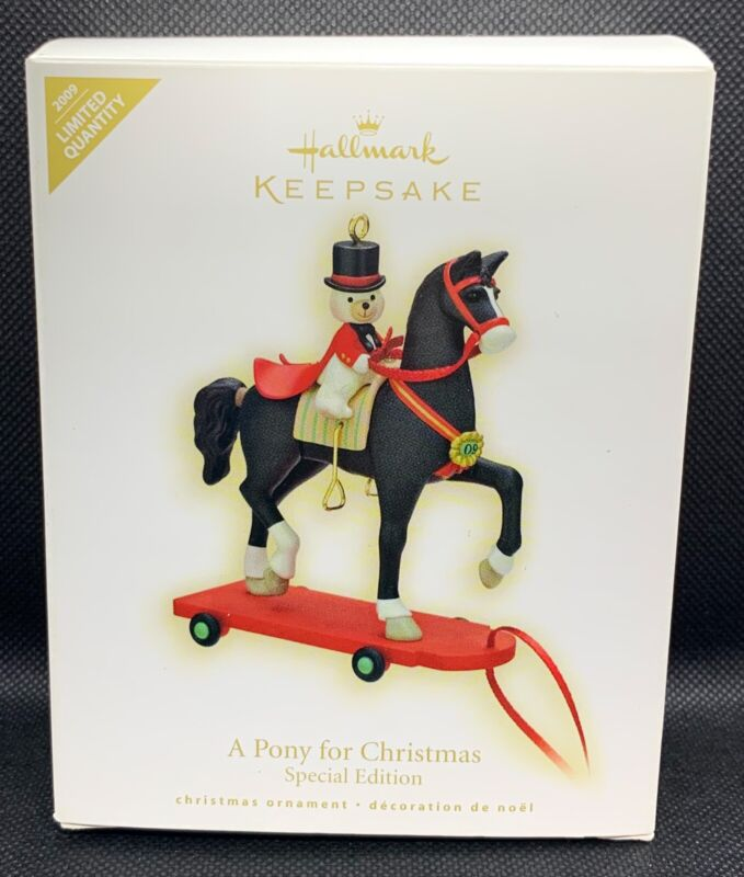 Hallmark Keepsake A Pony For Christmas Limited Quantity Ornament 2009 NEW