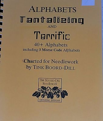 TINK BOORD-DILL Alphabets Tantalizing & Terrific 40+ Alphabets 3 Morse Code