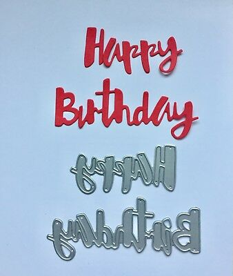 Craft Die, Happy Birthday Sentiment. Greeting. Cards, Scrapbooing. U. K. Seller